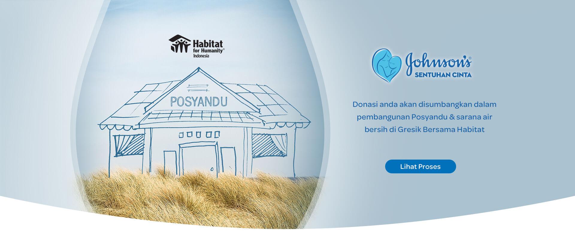 Donasi Anda akan disumbangkan dalam pembangunan Posyandu dan sarana air bersih di Gresik bersama Habitat